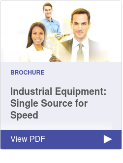 Industrial Equipment: Single Source for Speed