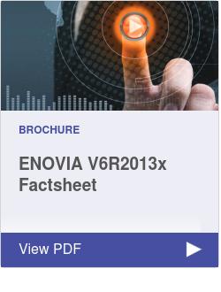 ENOVIA V6R2013x Factsheet