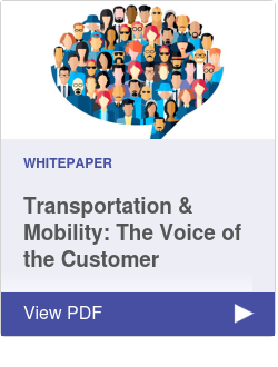 Transportation & Mobility: The Voice of the Customer