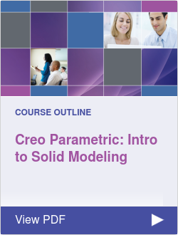 Creo Parametric: Intro to Solid Modeling