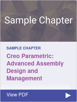 Creo Parametric Advanced Assembly Design and Management