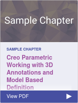 Creo Parametric Working with 3D Annotations and Model Based Definition