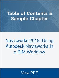 Navisworks 2019: Using Autodesk Navisworks in a BIM Workflow