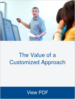 The Value of a Customized Approach