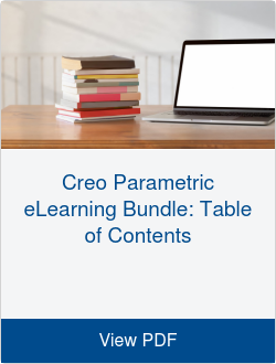 Creo Parametric eLearning Bundle: Table of Contents