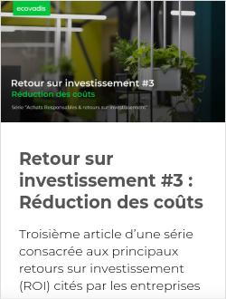 Retour sur investissement #3 : Réduction des coûts