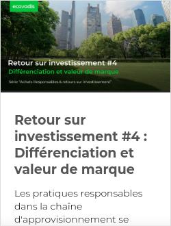 Retour sur investissement #4 : Différenciation et valeur de marque