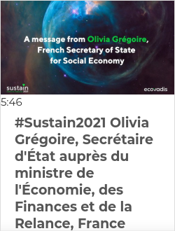 #Sustain2021  Olivia Grégoire, Secrétaire d'État auprès du ministre de l'Économie, des Finances et de la Relance, France