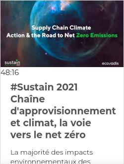 #Sustain 2021 Chaîne d'approvisionnement et climat, la voie vers le net zéro