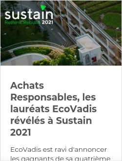 Achats Responsables, les lauréats EcoVadis révélés à Sustain 2021