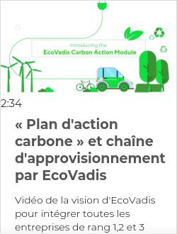 « Plan d'action carbone » et chaîne d'approvisionnement par EcoVadis