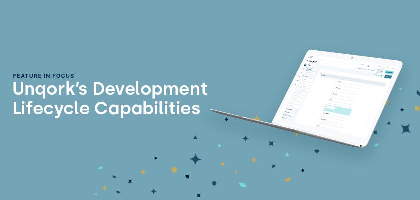 Unqork's Development Lifecycle Capabilities