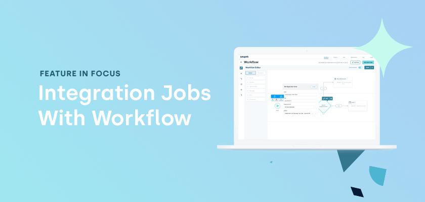 Laptop featuring an integration jobs workflow