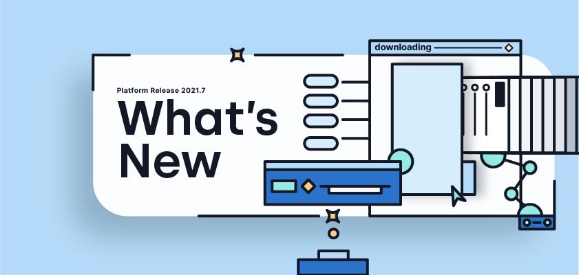 Platform Release 2021.7