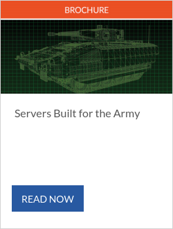 Servers Built for the Army
