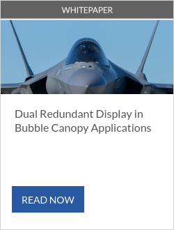 Dual Redundant Display in Bubble Canopy Applications