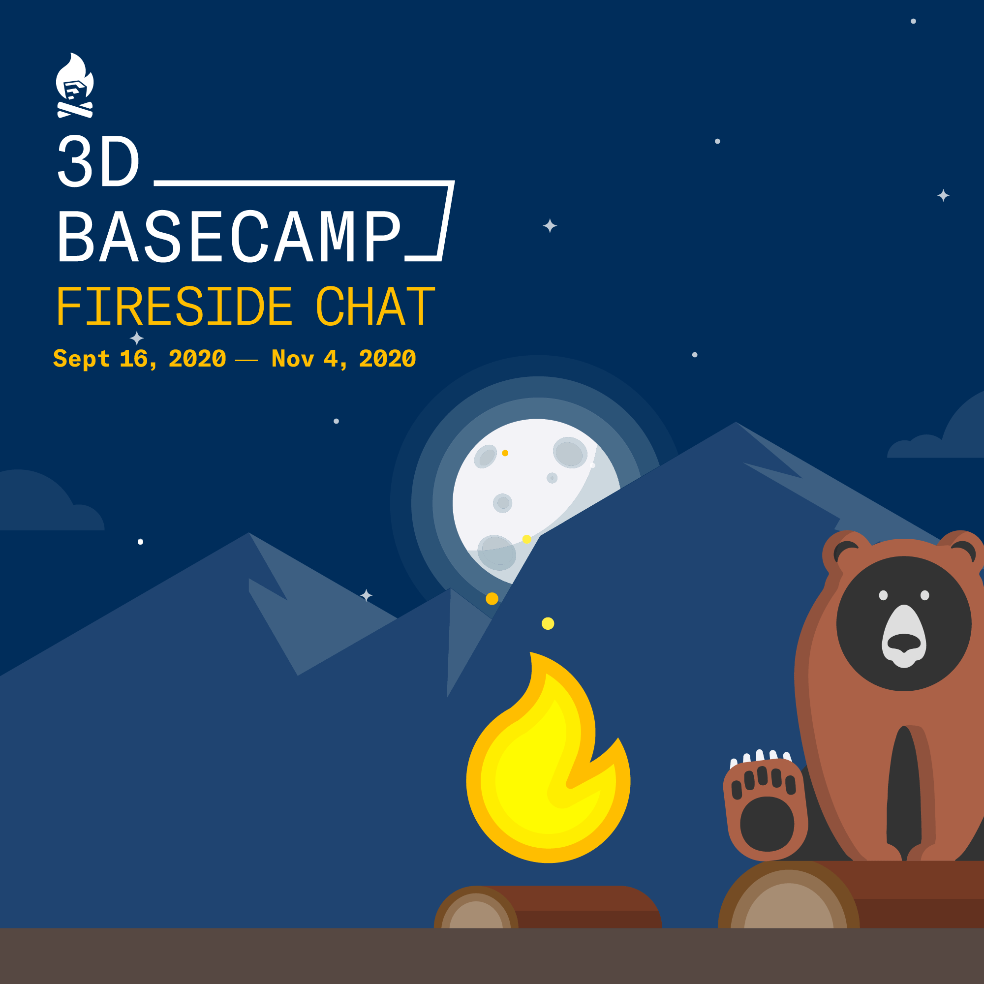 3D Basecamp Fireside Chat
