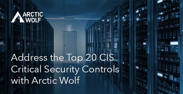 "Server room with Arctic Wolf logo and ""Address the top 20 CIS Critical Security Controls with Arctic Wolf"" written in text"