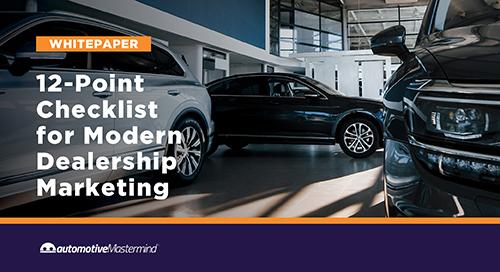 12-Point Checklist for Modern Dealership Marketing
