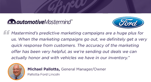 Pallotta Ford Lincoln Testimonial - Predictive Marketing