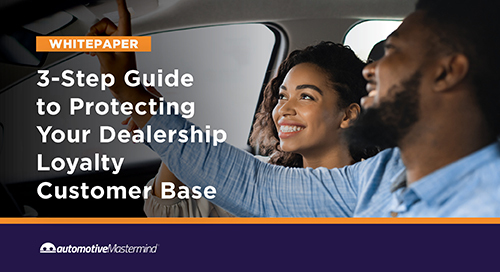 3-Step Guide to Protecting Your Dealership Loyalty Customer Base