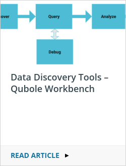 Data Discovery Tools – Qubole Workbench