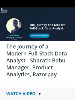 The Journey of a Modern Full-Stack Data Analyst - Sharath Babu, Manager, Product Analytics, Razorpay
