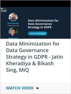Data Minimization for Data Governance Strategy in GDPR - Jatin Kheradiya & Bikash Sing, MiQ