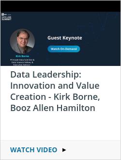 Data Leadership: Innovation and Value Creation - Kirk Borne, Booz Allen Hamilton