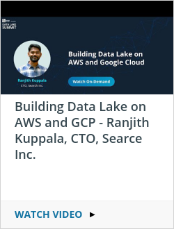 Building Data Lake on AWS and GCP - Ranjith Kuppala, CTO, Searce Inc.