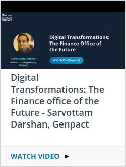 Digital Transformations: The Finance office of the Future - Sarvottam Darshan, Genpact