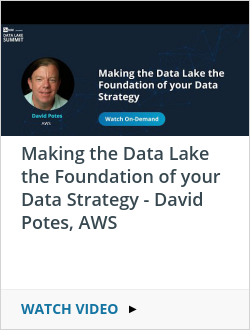 Making the Data Lake the Foundation of your Data Strategy - David Potes, AWS
