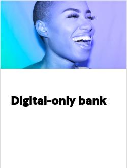 Digital-only bank