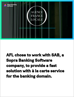 AFL chose to work with SAB, a Sopra Banking Software company, to provide a fast solution with à la carte service for the banking domain.