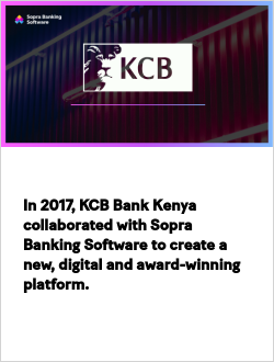 In 2017, KCB Bank Kenya collaborated with Sopra Banking Software to create a new, digital and award-winning platform.