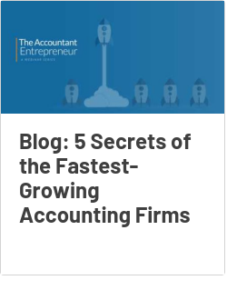 Blog: 5 Secrets of the Fastest-Growing Accounting Firms
