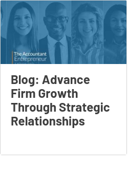 Blog: Advance Firm Growth Through Strategic Relationships