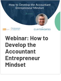 Webinar: How to Develop the Accountant Entrepreneur Mindset