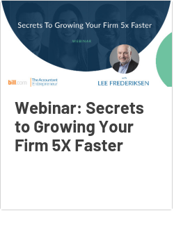 Webinar: Secrets to Growing Your Firm 5X Faster