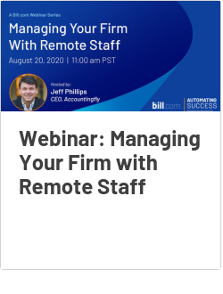 Webinar: Managing Your Firm with Remote Staff