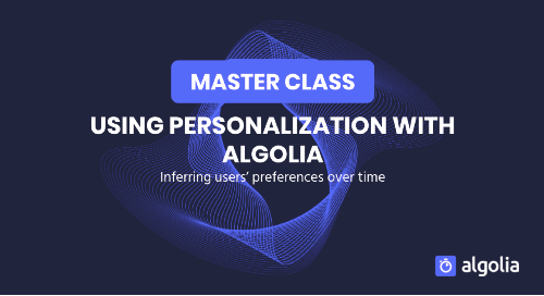 illustration for: 'Master Class: using Personalization with Algolia'""