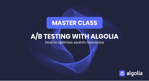 illustration for: 'Master Class: A/B testing with Algolia'""