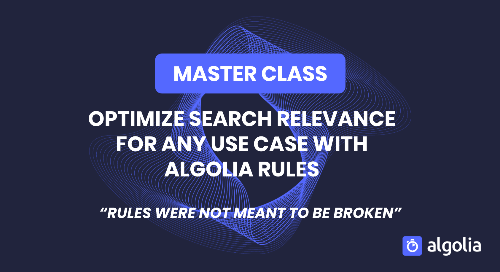 illustration for: 'Master class: Optimize search relevance for any use case using Algolia Rules'""
