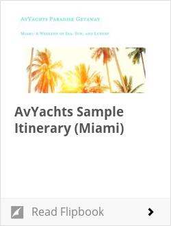 AvYachts Sample Itinerary (Miami)