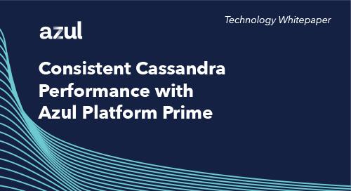 Consistent Cassandra Performance  with Platform Prime