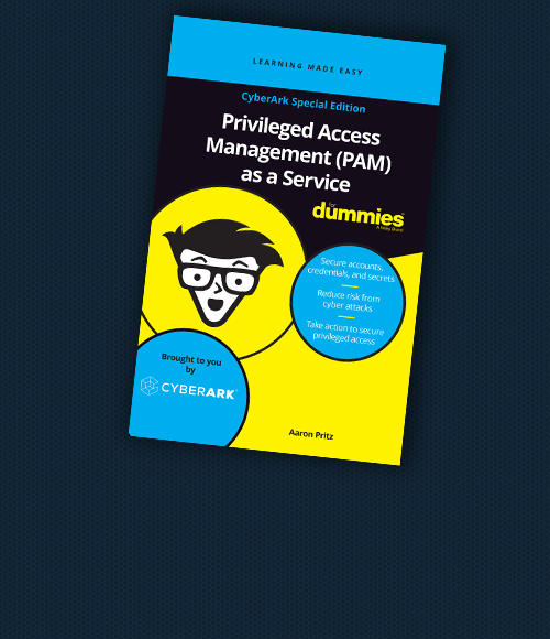 Privileged Access Management as a Service For Dummies