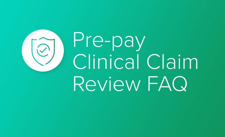 Pre-pray Clinical Claim Review FAQ