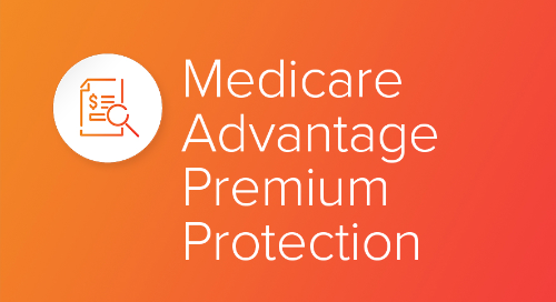 Medicare Advantage Premium Protection