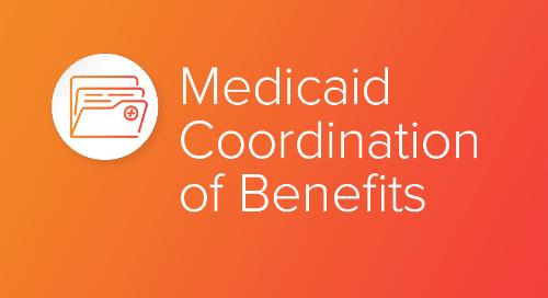 Medicaid Coordination of Benefits