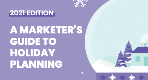 A Marketer's Guide to Holiday Planning (2021)